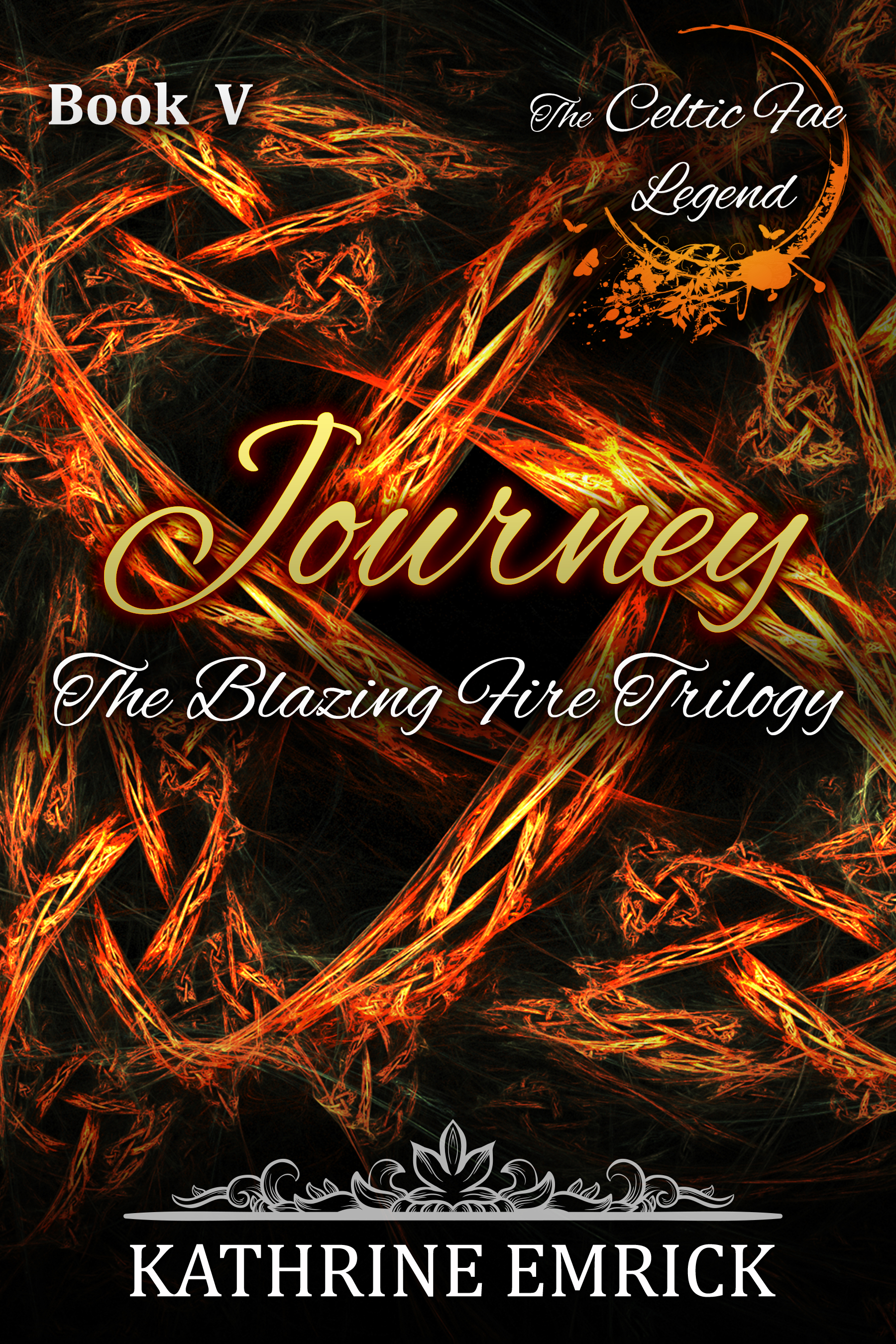 Blazing Fire Trilogy – Journey