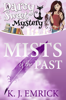 Mists of the Past – A Darcy Sweet Mystery #2
