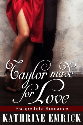 Taylor Made for Love