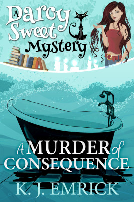 A Murder of Consequence (A Darcy Sweet Cozy Mystery Book 15)