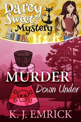 Murder Down Under (A Darcy Sweet Cozy Mystery Book 17)