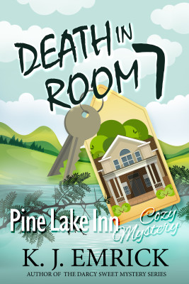 Death in Room 7 (Pine Lake Inn Cozy Mystery)