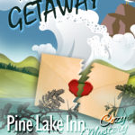NEW – Pine Lake Inn Book 5 – The Getaway