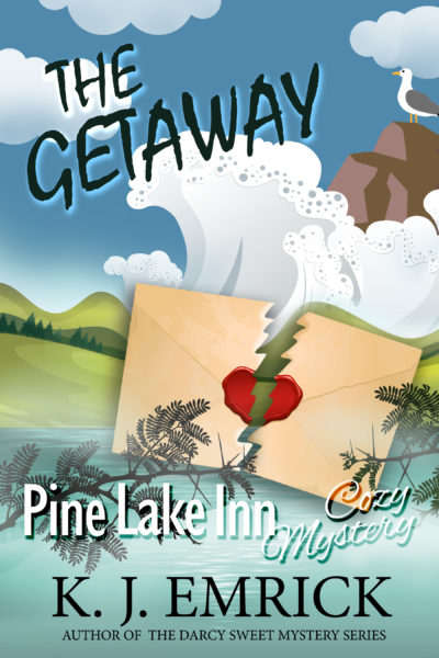 The Getaway (Pine Lake Inn Cozy Mystery Book 5)